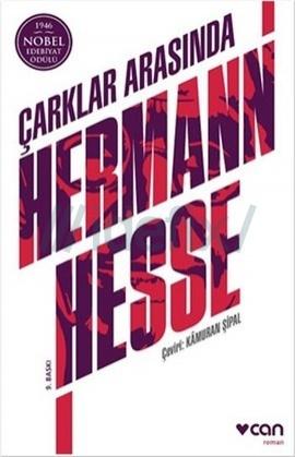 Çarklar Arasında – Hermann Hesse