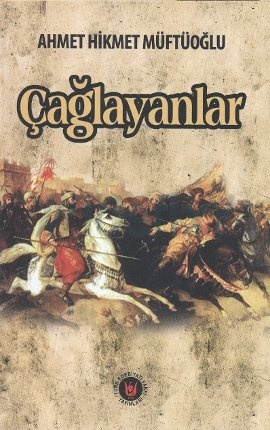 Çağlayanlar (Ahmet Hikmet Müftüoğlu) Uzun Özeti