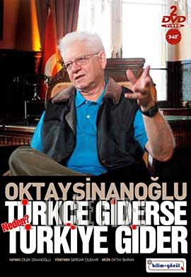 turkce-giderse-turkiye-gider-oktay-sinanoglu-oktay-sinanoglu