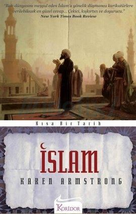 """book review islam by karen armstrong In """"fields of blood,"""" karen armstrong examines the book review: 'fields of blood,' by is found in islam armstrong shows that the peaceable early."""
