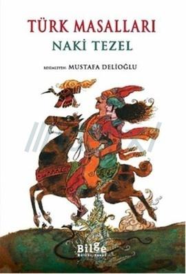 Türk Masalları (Naki Tezel)