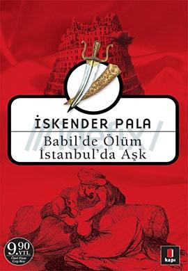 babilde-olum-istanbulda-ask-iskender-pala