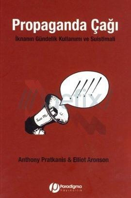 Propaganda Çağı – Anthony Pratakins, Elliot Aronson