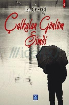 calkalan-gonlum-simdi-mehmet-sabri-kilic