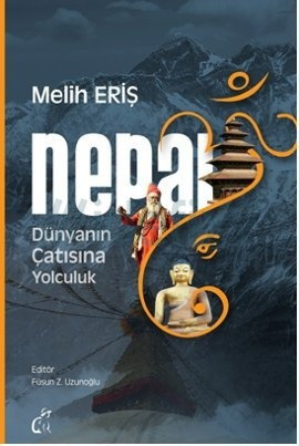 nepal-gezi-rehberi-dunyanin-catisina-yolculuk-melih-eris