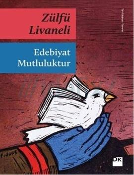 edebiyat-mutluluktur-zulfu-livaneli