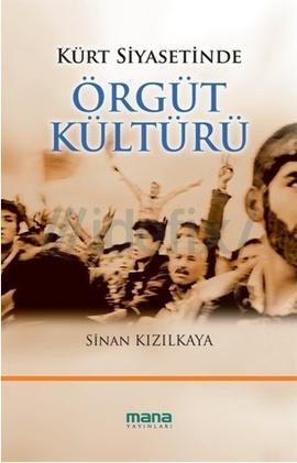 kurt-siyasetinde-orgut-kulturu-sinan-kizilkaya