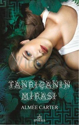 tanricanin-mirasi-aimee-carter
