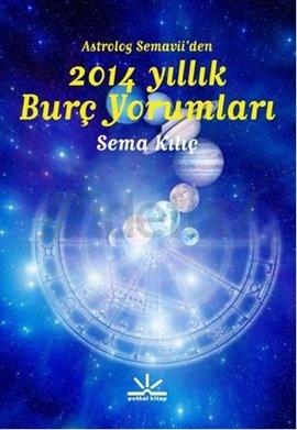 astrolog-semaviiden-2014-yillik-burc-yorumlari-sema-kilic