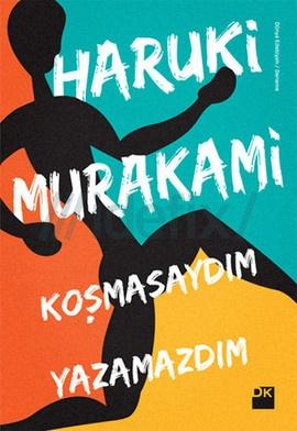 Koşmasaydım Yazamazdım – Haruki Murakami PDF e-Kitap indir