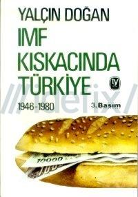imf-kiskacinda-turkiye-1946-1980-yalcin-dogan