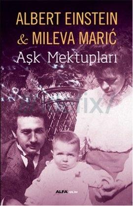 Aşk Mektupları Albert Einstein, Mileva Maric