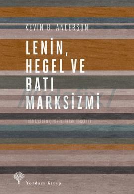 Lenin Hegel ve Batı Marksizmi