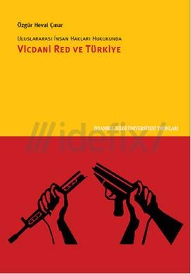 Uluslararası İnsan Hakları Hukukunda Vicdani Red ve Türkiye