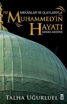 Mekanlar ve Olaylarıyla Hz. Muhammed'in Hayatı Pdf indir
