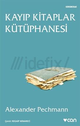 Kayıp Kitaplar Kütüphanesi – Alexander Pechmann