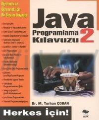 Java programlama kilavuzu 2 herkes icin turhan coban