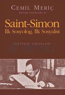 Saint-Simon İlk Sosyolog İlk Sosyalist – Cemil Meriç PDF e-Kitap indir