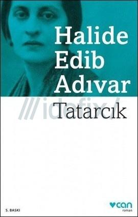 Tatarcık – Halide Edib Adıvar PDF e-kitap indir