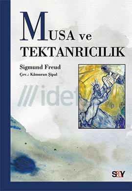 Musa ve Tektanrılı Din – Sigmund Freud PDF e-kitap indir