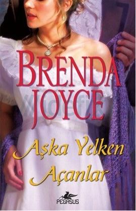 Aşka Yelken Açanlar – Brenda Joyce PDF e-kitap indir