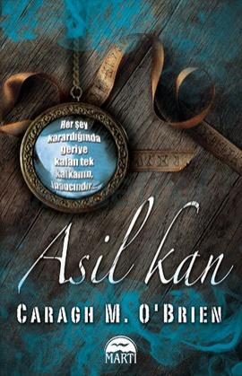 Asil Kan – Caragh M. O'Brien PDF e-kitap indir
