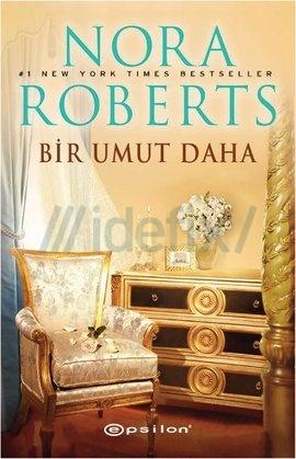 Nora Roberts – Bir Umut Daha PDF e-kitap indir
