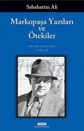 Markopaşa Yazıları ve Ötekiler – Sabahattin Ali PDF e-kitap indir