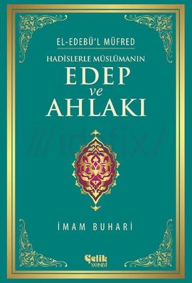 El-Edebül Müfred (Edep ve Ahlak Hadisleri) – İmam Buhari PDF e-kitap indir