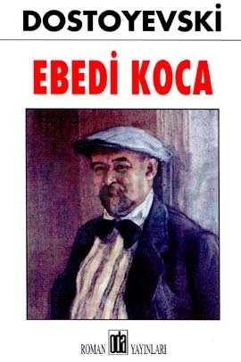 Ebedi Koca – Dostoyevski ePub eBook Download PDF e-kitap indir